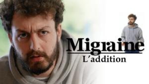 L'addition - Migraine - Félix Guimard